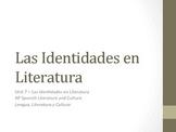 Unit 7 - Identidades en Literatura - AP Spanish Literature