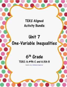 Unit 7 - One-Variable Inequalities - Activities - 6th Grade Math TEKS