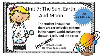 Unit 7: Sun, Earth, and Moon Task Cards