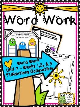 Word Work - Unit 7 - Weeks 1 and 2