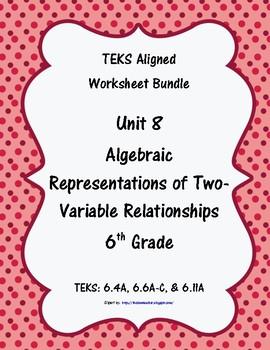 Unit 8 - Algebraic Rep. of Two-Variable Relat - Worksheets - 6th Grade Math TEKS