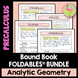 Analytic Geometry Unit FOLDABLES™ (PreCalculus - Unit 8)
