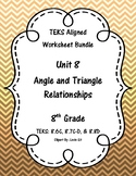 Unit 8 - Angle and Triangle Relationships - Worksheets - 8th Grade Math TEKS