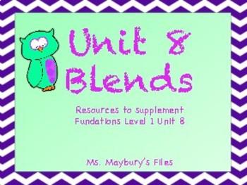 Unit 8 Blends: Supplemental Activities