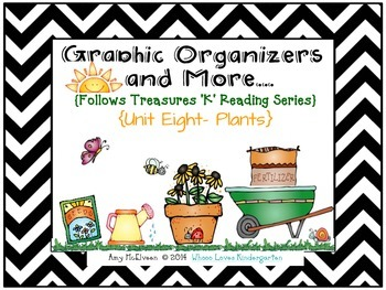 Unit 8 Graphic Organizers and More to Follow Treasures {Plants}