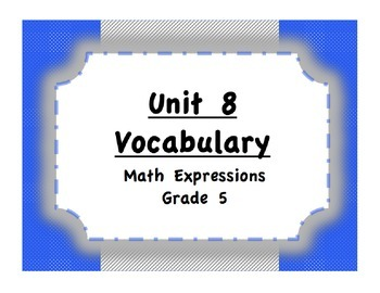 Unit 8 Order of Operations/Coordinate Plane Vocabulary (Math Expressions, Gr 5)
