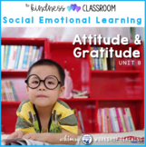 Unit 8 Showing Gratitude, Positive Attitude, Optimism Social Skills + Character