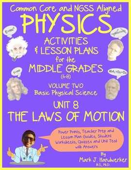 Unit 8 - THE LAWS OF MOTION: NGSS Aligned PHYSICS for THE MIDDLE GRADES (Vol. 2)