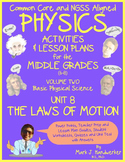 Unit 8 - THE LAWS OF MOTION: NGSS Aligned PHYSICS for THE