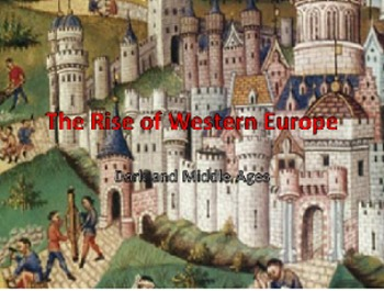 Unit 8: The Middle Ages(World History/Global 9 Ch 8 and 9)