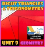 Unit 8 Trigonometry - Geometry*Distance Learning Ready-to-