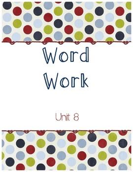 Unit 8 Word Work