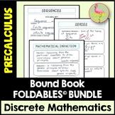 Discrete Mathematics FOLDABLES™ (PreCalculus - Unit 9)