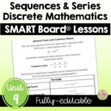 Discrete Mathematics SMART Board® (PreCalculus - Unit 9)