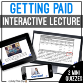 Unit 9 Getting Paid - Digital Interactive Lecture