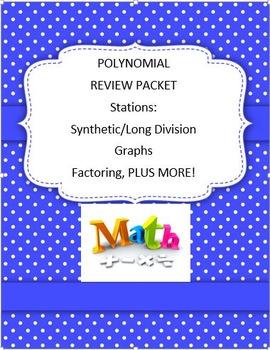 Unit 9 Review- POLYNOMIALS Algebra 2 Math 2 Math 3