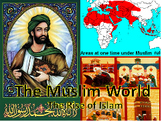 Unit 9: The Muslim World (World History/Global 9 Ch 11)