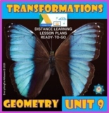 Unit 9 Transformations- Geometry*Distance Learning Ready-t