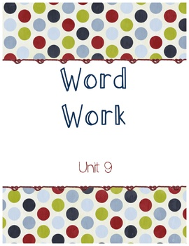 Unit 9 Word Work