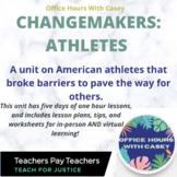 Unit: Athletic Changemakers