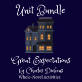 Unit Bundle | Great Expectations by Charles Dickens | Whol