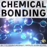 Lesson Plan Bundle: Ionic and Covalent Bonding {Distance Learning}