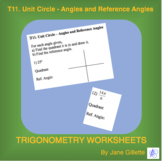 T11. Unit Circle – Angles and Reference Angles