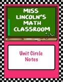 Unit Circle Notes
