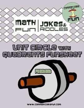 Unit Circle with Quadrants FUNsheet