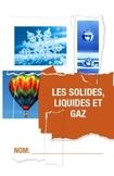 Unité Complet: Les Solides, Liquides et Gaz