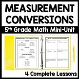 Unit Conversion Measurement Bundle, Customary + Metric Conversions Unit (5.MD.1)