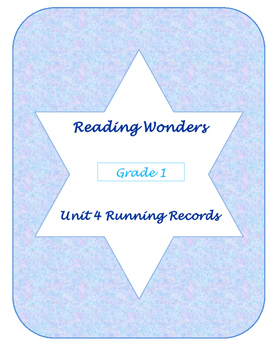 Unit Four Reading Wonders Running Records