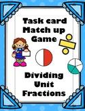 Unit Fraction Division Match up Game