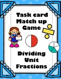 Unit Fraction Division Match up Game