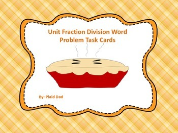 Unit Fraction Division Word Problem Task Cards