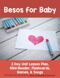 Preschool/Elementary Spanish Unit Lesson Plan for Besos for Baby