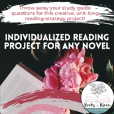 Unit-Long Comprehension Study Guide For Any Novel: Individual Reading Project