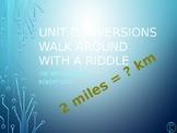 Unit Measurement Conversions Walk Around or Gallery Walk w