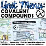 Unit Menu: Covalent Compounds