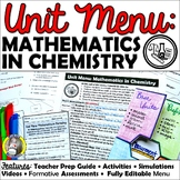 Unit Menu: Mathematics in Chemistry