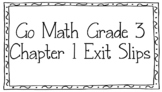 Unit One Exit Slips Go Math Grade 3