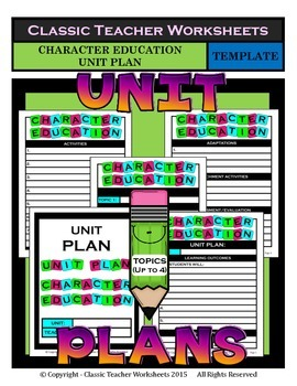 Unit Plan - Character Education Unit Plan - Template - Up to Four Topics