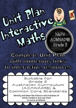 Unit Plan (Complete) Factors and Multiples Australian Curriculum and CC aligned.