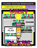 Unit Plan - Computers Unit Plan - Template - Up to Six Topics