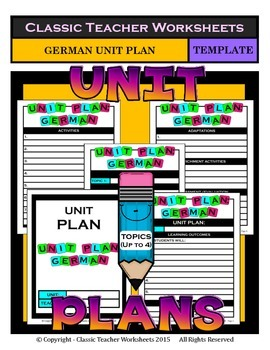 Unit Plan - German Unit Plan - Template - Up to Four Topics