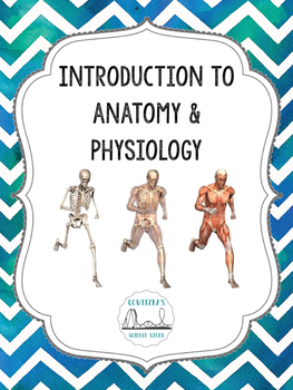 Introduction to Anatomy & Physiology: Unit Plan