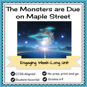 The Monsters are Due on Maple Street: Lesson + Activities