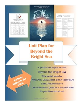 Unit Plan for Beyond the Bright Sea by Lauren Wolk