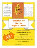 Unit Plan for Matylda Bright and Tender by Holly M. McGhee