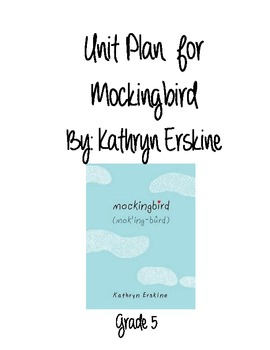 Unit Plan for Mockingbird by Kathryn Erskine